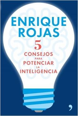 portada_5-consejos-para-potenciar-la-inteligencia_enrique-rojas_201606221102